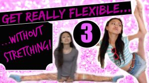 Improve flexibility without stretching!